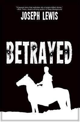 Joseph Lewis - Betrayed